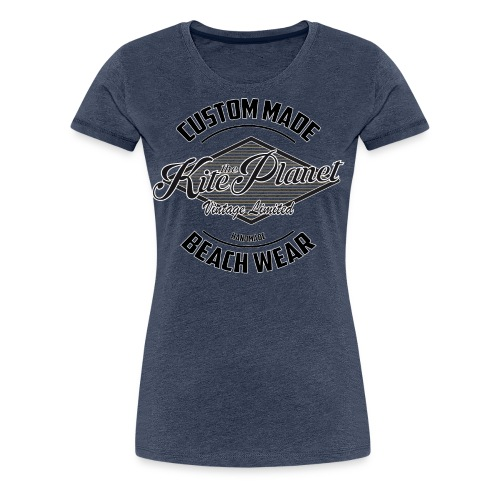 Kite The Planet Custom - Women's Premium T-Shirt
