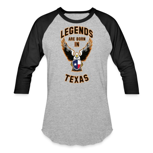 Legends are born in Texas - Baseball T-Shirt