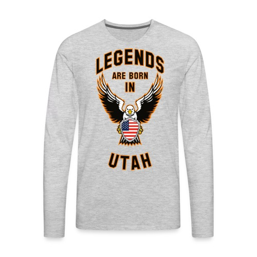 Legends are born in Utah - Men's Premium Long Sleeve T-Shirt