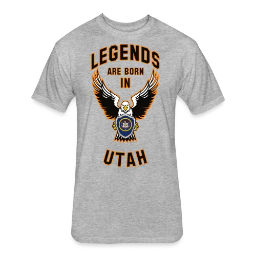 Legends are born in Utah - Fitted Cotton/Poly T-Shirt by Next Level