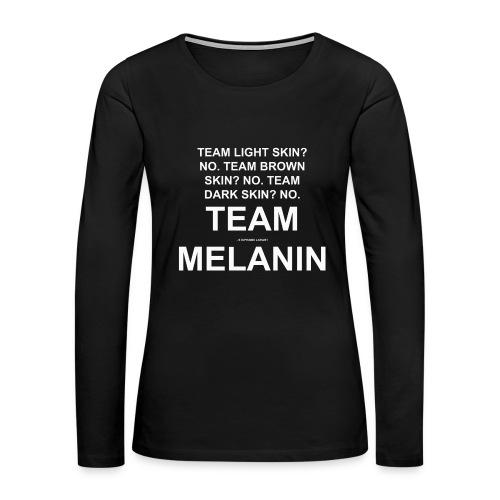TEAM MELANIN Shirt