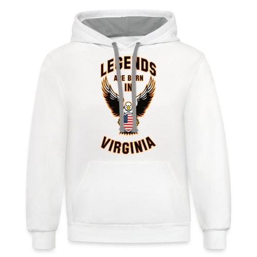 Legends are born in Virginia - Contrast Hoodie