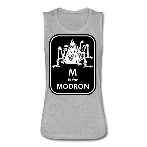 M is for Modron - Women's Flowy Muscle Tank by Bella