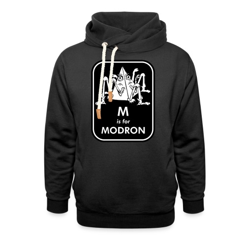 M is for Modron - Shawl Collar Hoodie