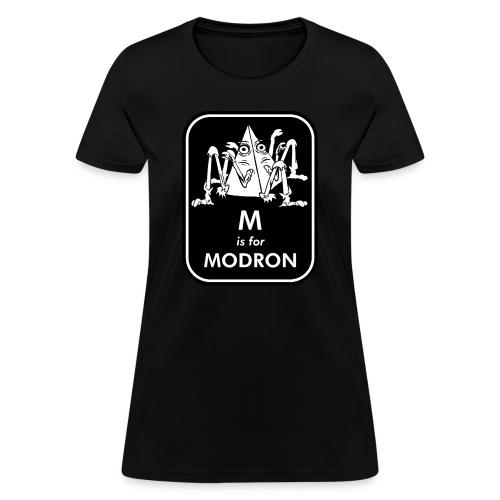 M is for Modron - Women's T-Shirt