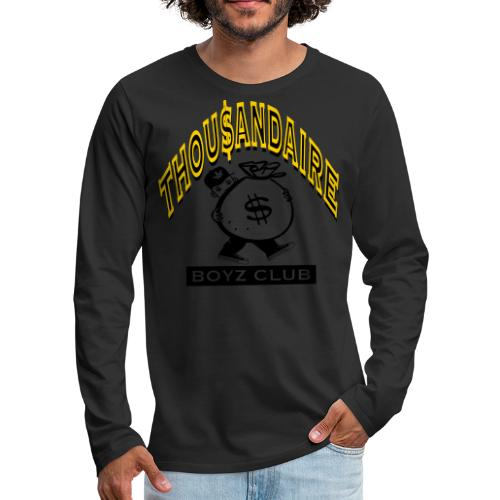 THOUSANDAIRE BOYZ CLUB Tee blk wht grey - Men's Premium Long Sleeve T-Shirt