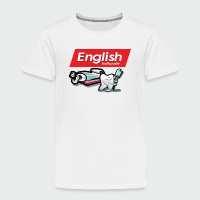 English Toothpaste - Toddler Premium T-Shirt