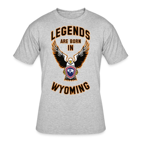 Legends are born in Wyoming - Men's 50/50 T-Shirt
