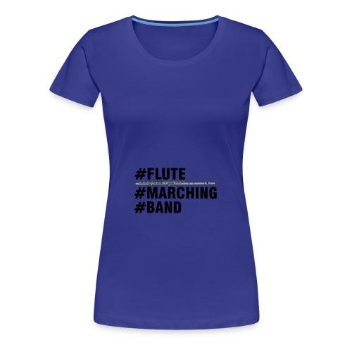 Flute Marching Band - Women's Premium T-Shirt