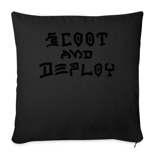 """Scoot and Deploy - Throw Pillow Cover 18"""" x 18"""""""