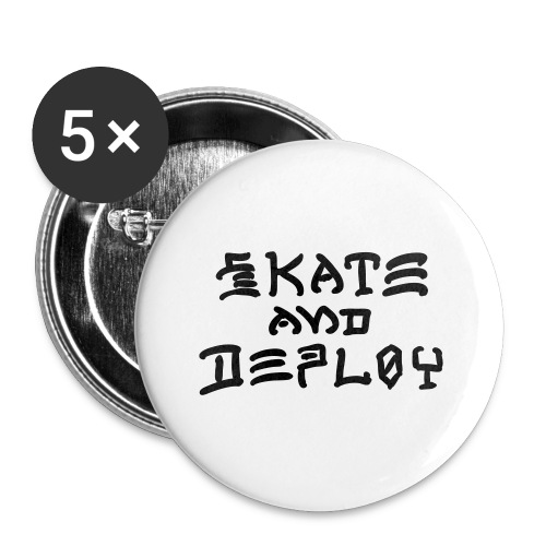 Skate and Deploy - Buttons small 1'' (5-pack)