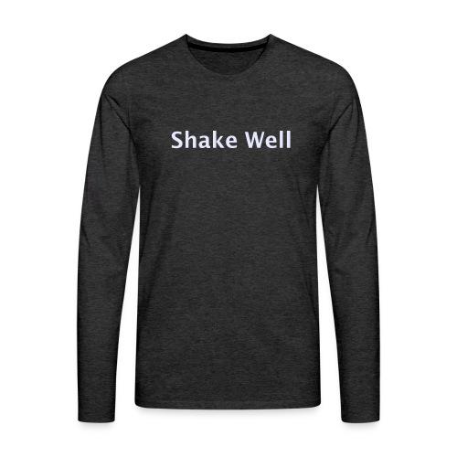 Shake Well (silver) - Men's Premium Long Sleeve T-Shirt