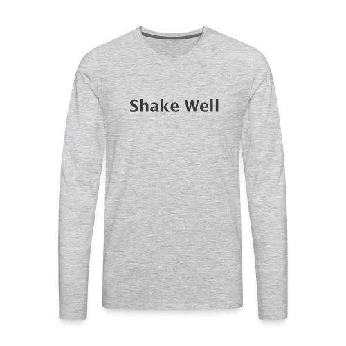 Shake Well (gray) - Men's Premium Long Sleeve T-Shirt