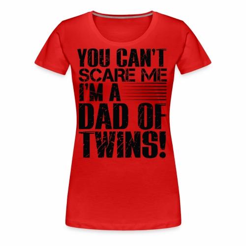 Best Selling DAD OF TWINS PARENT T-Shirts - Women's Premium T-Shirt