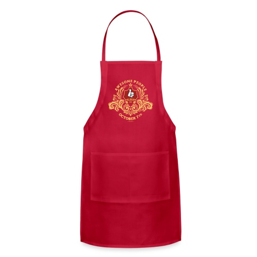 Awesome People are born on October 7th - Adjustable Apron