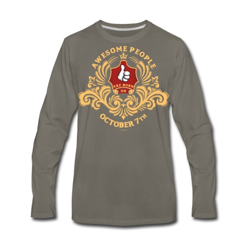 Awesome People are born on October 7th - Men's Premium Long Sleeve T-Shirt
