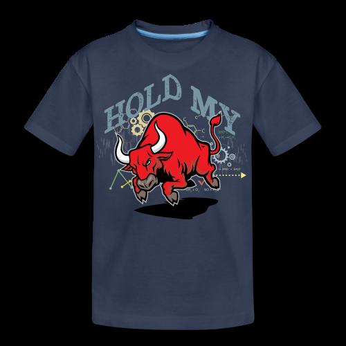 Hold My Red Bull - Kids' Premium T-Shirt