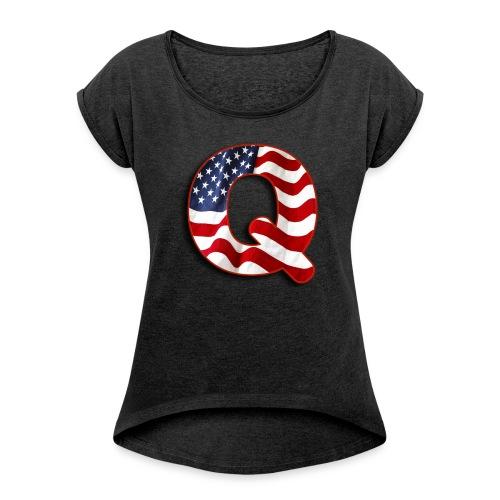 Q SHIRT - Women's Roll Cuff T-Shirt