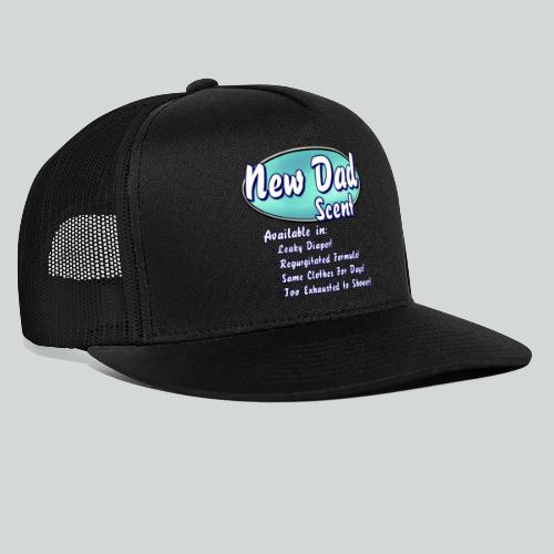 New Dad Scent - Trucker Cap