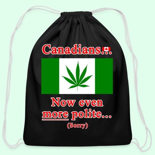 Canadians now even more polite sorry - Cotton Drawstring Bag