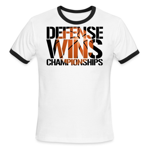 Defense Wins Championships Basketball - Men's Ringer T-Shirt