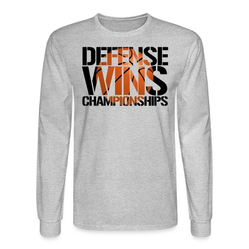 Defense Wins Championships Basketball - Men's Long Sleeve T-Shirt