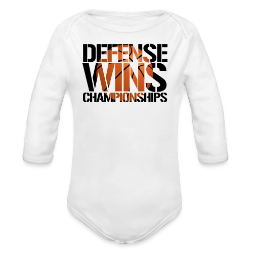Defense Wins Championships Basketball - Organic Long Sleeve Baby Bodysuit