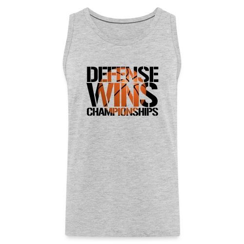 Defense Wins Championships Basketball - Men's Premium Tank