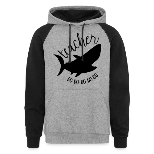 Teacher Shark Do-Do-Do-Do-Do - Colorblock Hoodie