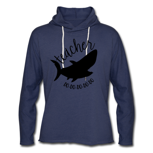 Teacher Shark Do-Do-Do-Do-Do - Unisex Lightweight Terry Hoodie