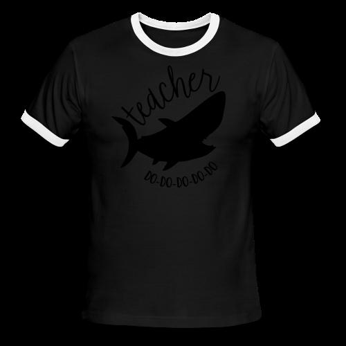Teacher Shark Do-Do-Do-Do-Do - Men's Ringer T-Shirt