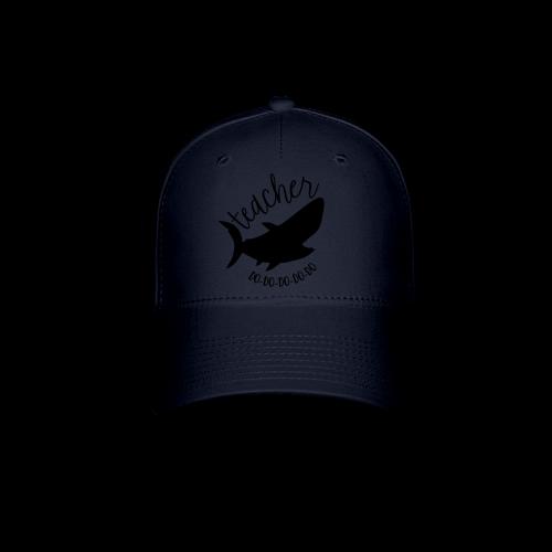Teacher Shark Do-Do-Do-Do-Do - Baseball Cap