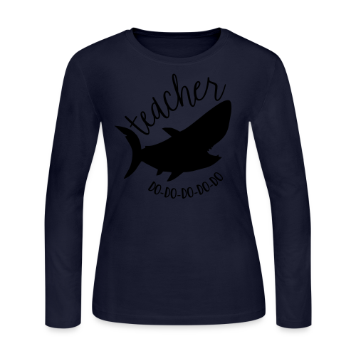Teacher Shark Do-Do-Do-Do-Do - Women's Long Sleeve Jersey T-Shirt
