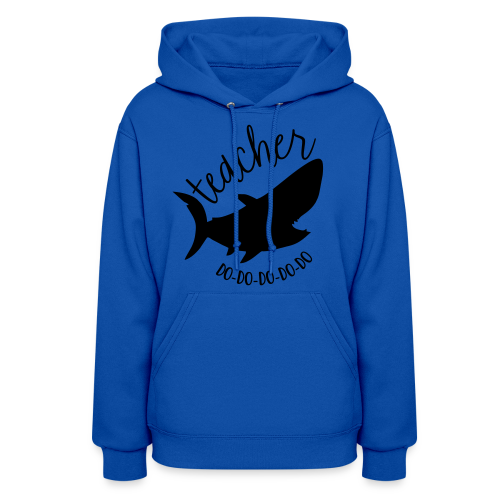 Teacher Shark Do-Do-Do-Do-Do - Women's Hoodie