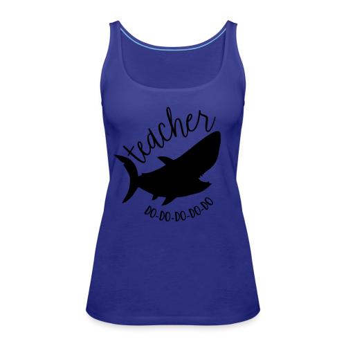 Teacher Shark Do-Do-Do-Do-Do - Women's Premium Tank Top