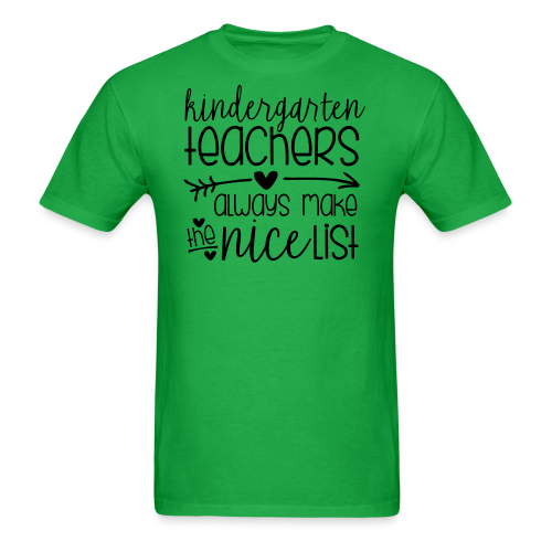 Kindergarten Teachers Always Make the Nice List  - Men's T-Shirt
