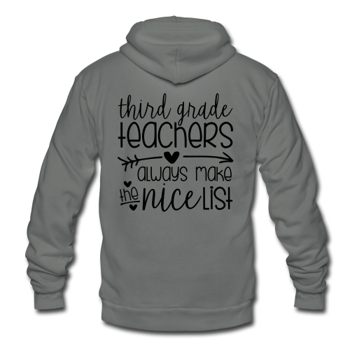 Third Grade Teachers Always Make the Nice List - Unisex Fleece Zip Hoodie
