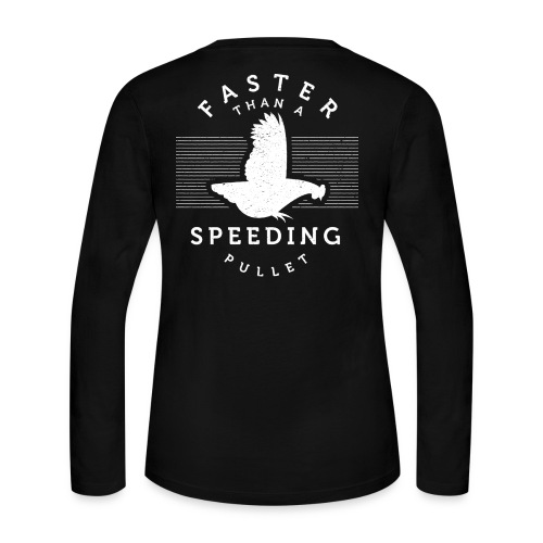 Faster than a Speeding Pullet - Women's Long Sleeve Jersey T-Shirt