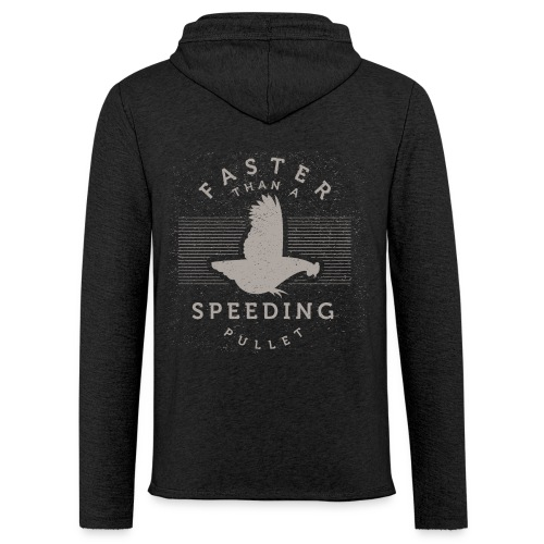 Faster than a Speeding Pullet - Unisex Lightweight Terry Hoodie