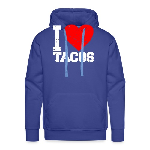 I love tacos t-shirt - Men's Premium Hoodie
