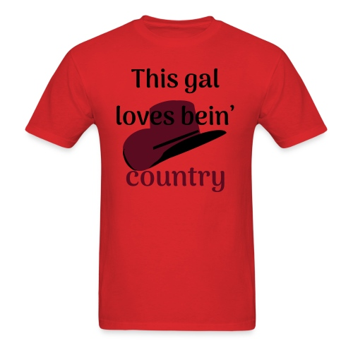 This Gal Loves Bein' Country - Men's T-Shirt