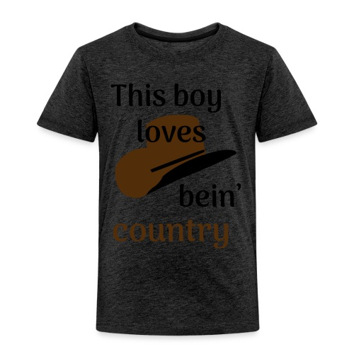 This Boy Loves Bein' Country - Toddler Premium T-Shirt