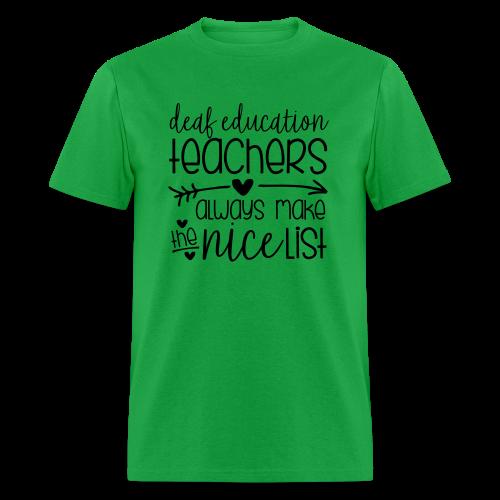 Deaf Ed Teachers Always Make the Nice List - Men's T-Shirt