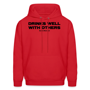 Drinks Well With Others - Men's Hoodie