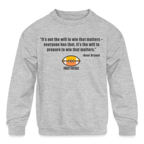 Preparing with Bear Bryant - Kids' Crewneck Sweatshirt