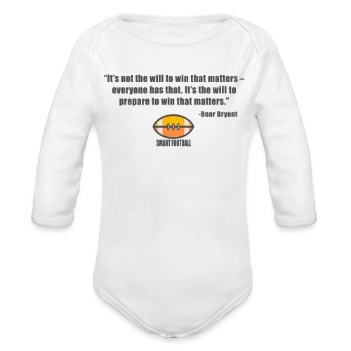 Preparing with Bear Bryant - Organic Long Sleeve Baby Bodysuit
