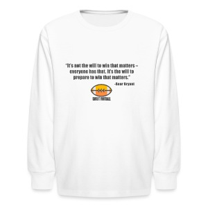 Preparing with Bear Bryant - Kids' Long Sleeve T-Shirt