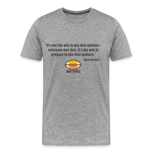 Preparing with Bear Bryant - Men's Premium T-Shirt