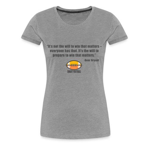 Preparing with Bear Bryant - Women's Premium T-Shirt