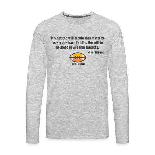 Preparing with Bear Bryant - Men's Premium Long Sleeve T-Shirt